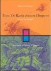 Topo De Rattis contro l'Impero