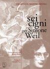 Sei cigni per Simone Weil