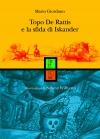 Topo De Rattis e la sfida di Iskander