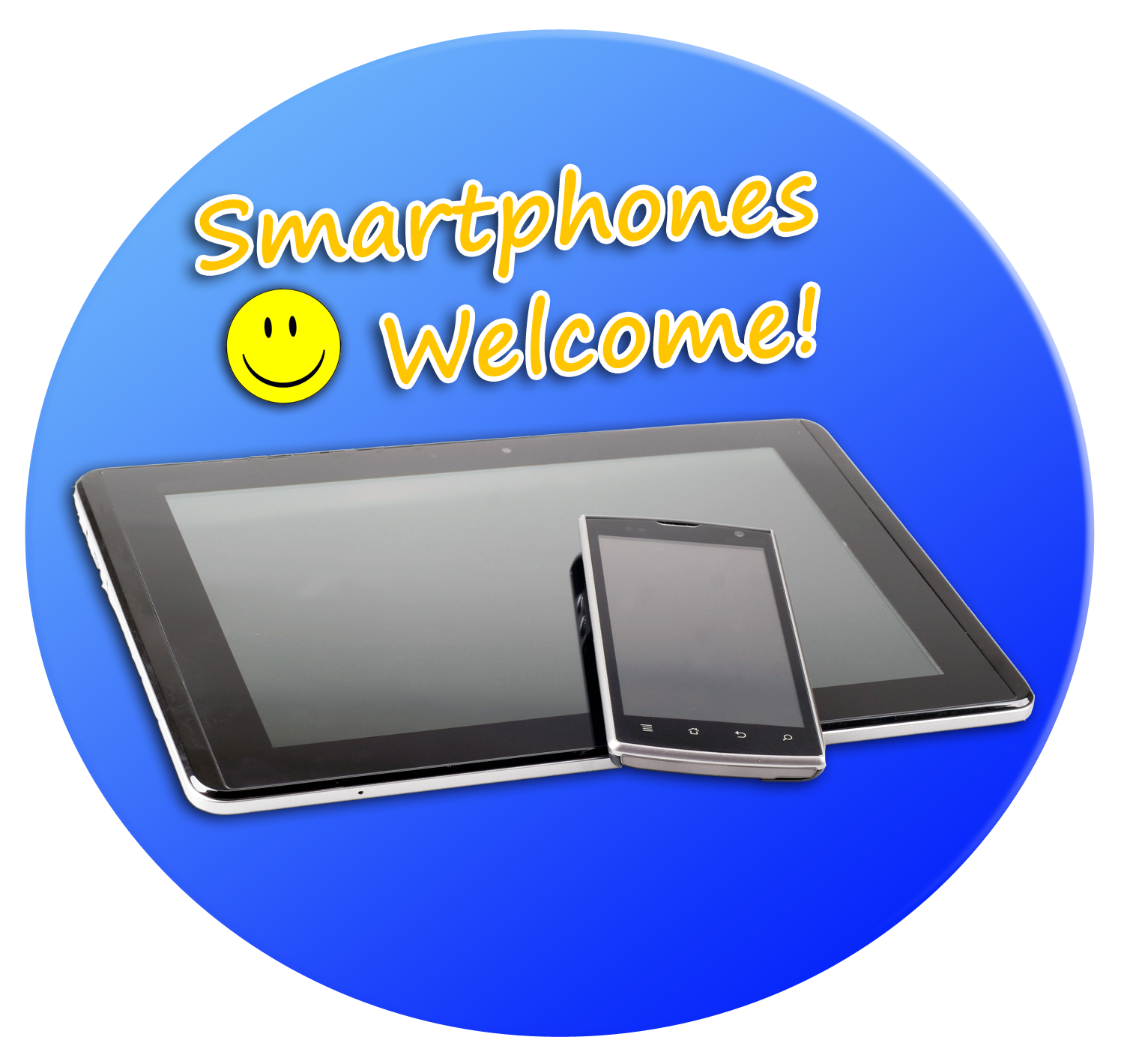 Smartphones welcome!